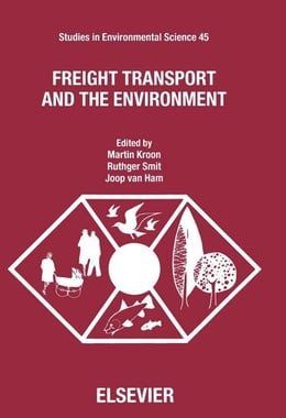 Book Freight Transport and the Environment by Kroon, M.