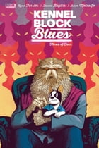 Kennel Block Blues #3 by Ryan Ferrier
