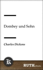 Dombey und Sohn by Charles Dickens