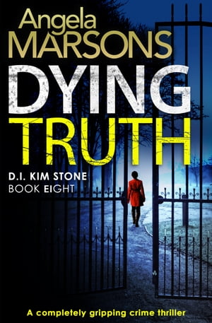Dying Truth A completely gripping crime thriller