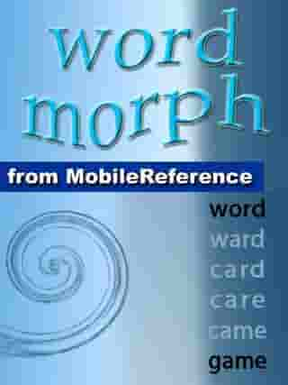 Word Morph Volume 1: Transform The Starting Word One Letter At A Time Until You Spell The Ending Word (Mobi Games) by Leonid Braginsky