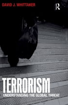 Terrorism: Understanding the Global Threat