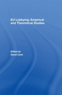 EU Lobbying: Empirical and Theoretical Studies