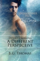 Desert Crossing: A Different Perspective by B.G. Thomas