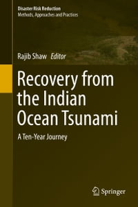 Recovery from the Indian Ocean Tsunami: A Ten-Year Journey