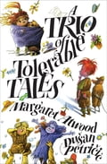 A Trio of Tolerable Tales 74a342ce-2a09-4d84-aa81-f8a5a69fceef
