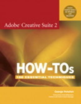 Book Adobe Creative Suite 2 How-Tos: 100 Essential Techniques by George Penston