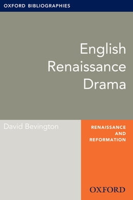 Book English Drama: Oxford Bibliographies Online Research Guide by David Bevington