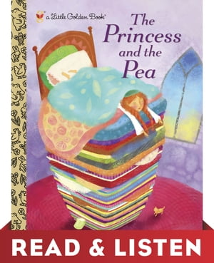 The Princess and the Pea: Read & Listen Edition by Golden Books