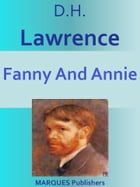 Fanny And Annie by David Herbert Lawrence