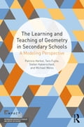 The Learning and Teaching of Geometry in Secondary Schools 895b1143-c52c-425c-acbf-fbf6070c89e5