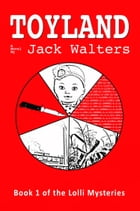 Toyland by Jack H. Walters