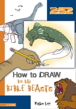 Book How to Draw Big Bad Bible Beasts by Royden Lepp