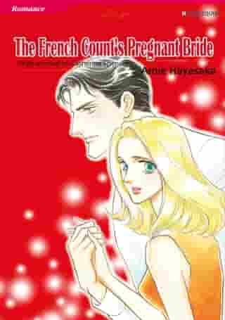 THE FRENCH COUNT'S PREGNANT BRIDE (Harlequin Comics): Harlequin Comics by Catherine Spencer