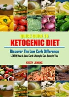 Quick Guide To Ketogenic Diet by Kristy Jenkins