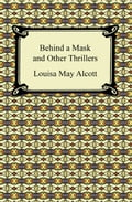 Behind a Mask and Other Thrillers 1e7fe3e5-c723-40a2-a9c6-089fc6afe7c0