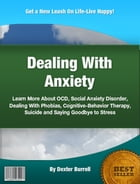 Dealing With Anxiety by Dexter Burrell