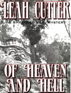 Of Heaven And Hell by Leah Cutter