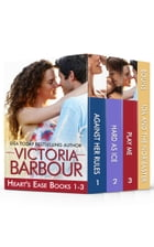 The Heart's Ease Series: Books 1-3 by Victoria Barbour