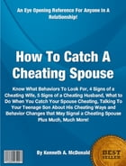 How To Catch A Cheating Spouse by Kenneth A. McDonald