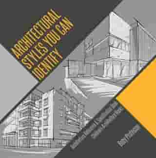 Architectural Styles You Can Identify - Architecture Reference & Specification Book   Children's Architecture Books