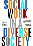 Social work in a diverse society: Transformative practice with black and minority ethnic…