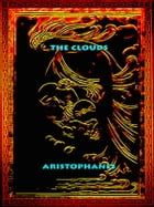 The Clouds by Aristophanes