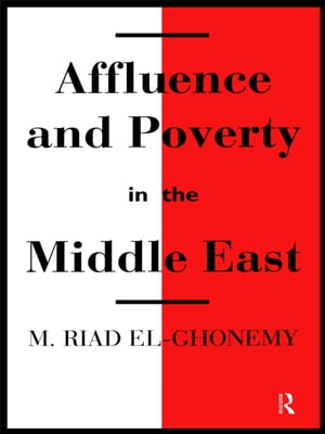 Affluence and Poverty in the Middle East