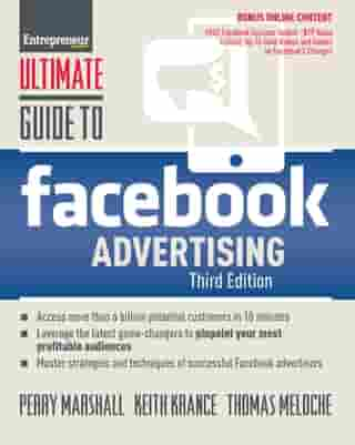 Ultimate Guide to Facebook Advertising: How to Access 1 Billion Potential Customers in 10 Minutes
