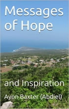 Messages of Hope And Inspiration by Ayon Baxter (Abdiel)