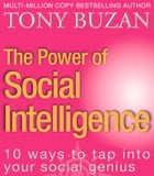 The Power of Social Intelligence: 10 ways to tap into your social genius by Tony Buzan