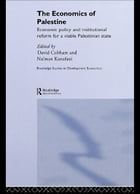 The Economics of Palestine: Economic Policy and Institutional Reform for a Viable Palestine State