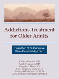 Addictions Treatment for Older Adults: Evaluation of an Innovative Client-Centered Approach