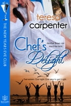 Chef's Delight: The New Year's Eve Club by Teresa Carpenter