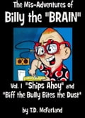 The Mis-Adventures of Billy the BRAIN