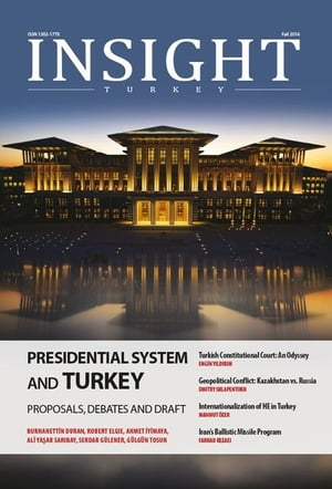 Insight Turkey 2016 - Fall 2016 (Vol. 18, No.4) by Kolektif