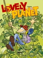 Lovely planet - Tome 02 by Tehem