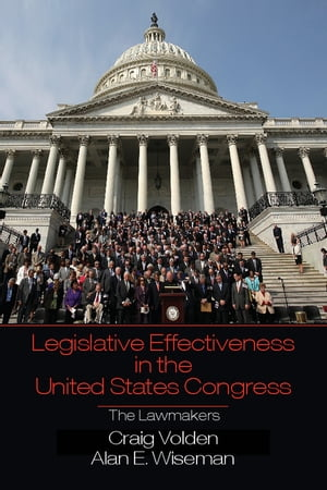 Legislative Effectiveness in the United States Congress The Lawmakers