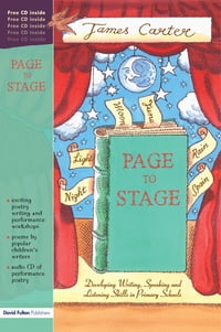 Page to Stage: Developing Writing, Speaking And Listening Skills in Primary Schools