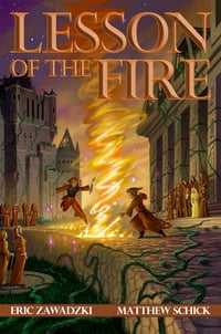 Lesson of the Fire