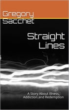Straight Lines by Gregory Sacchet