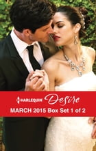 Harlequin Desire March 2015 - Box Set 1 of 2: An Anthology by Olivia Gates