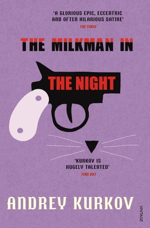 The Milkman in the Night by Andrey Kurkov