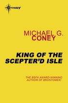 King of the Scepter'd Isle by Michael G. Coney