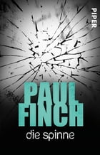 Die Spinne: Kurzthriller by Paul Finch