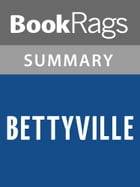 Bettyville by George Hodgman Summary & Study Guide by BookRags