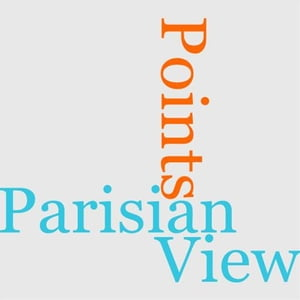 Parisian Points Of View by Ludovic Halevy