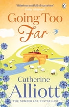 Going Too Far by Catherine Alliott