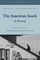 The American South: A History
