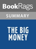 The Big Money by John dos Passos l Summary & Study Guide by BookRags